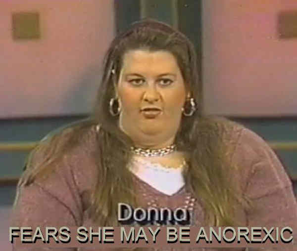 Best Daytime Television Screenshots Fat Woman Thinks She's Anorexic