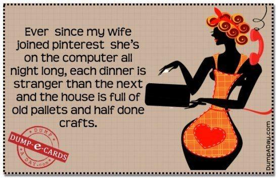 best-dump-ecards-wife-joined-pinterest