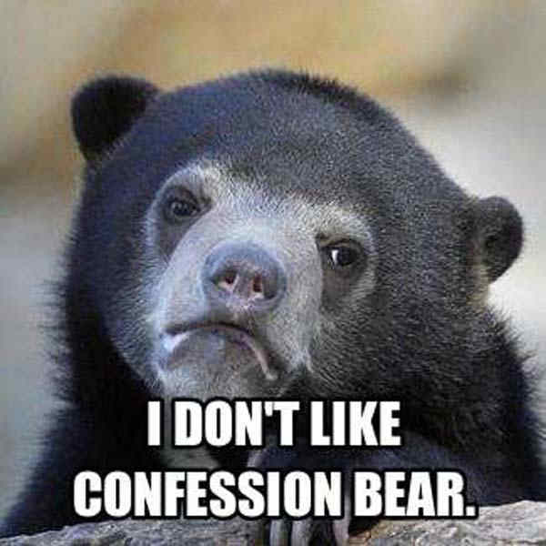 confession bear meme irony 39 of the most ridiculous confession bear memes,Meme Bear