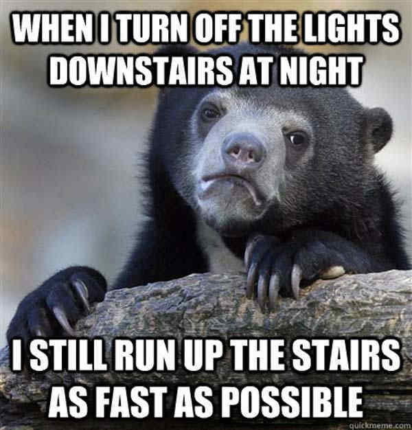 Confession Bear Memes About Running From Downstairs