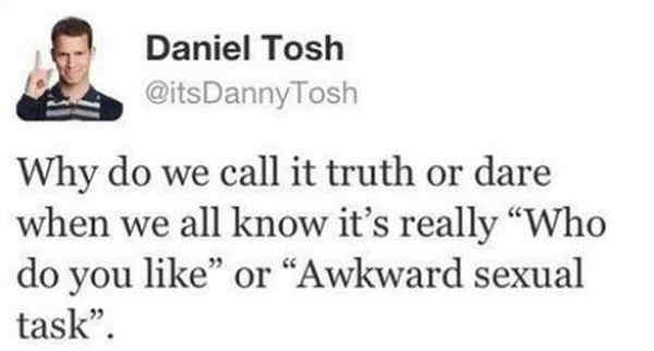 Tosh On Truth or Dare