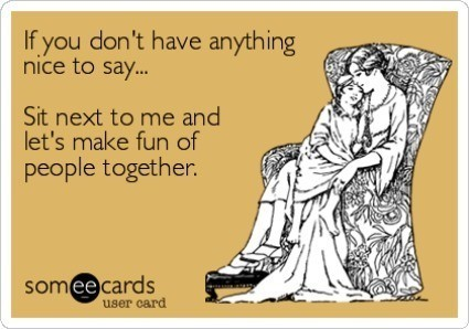 Nothing Nice To Say Friendship ecard