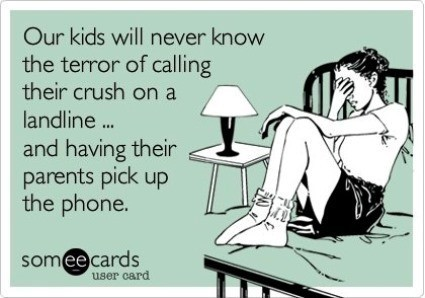 The Terror Of Landlines Funny SomeEcards