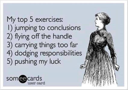 SomeEcards My Top Exercises