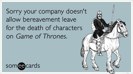Game of Thrones Someecard