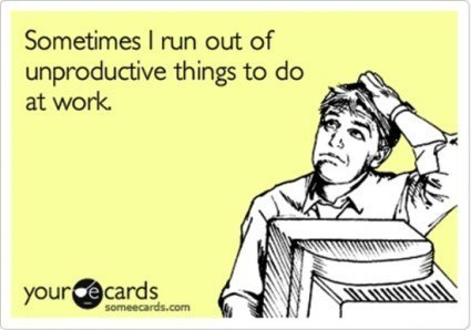 Running Out Of Unproductive Things