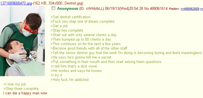 Funniest 4Chan Threads Becoming A Dentist