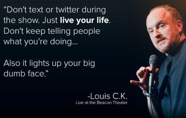 Louis CK Quotes Texting