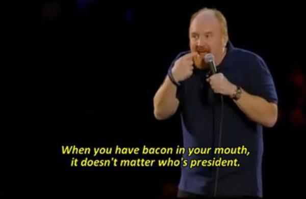 Louis CK On Bacon
