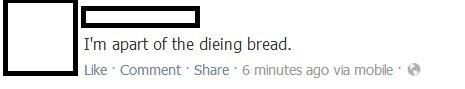 Dieing Bread
