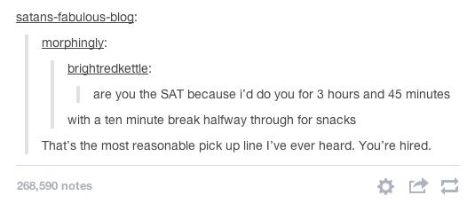 SAT Pick Up Line