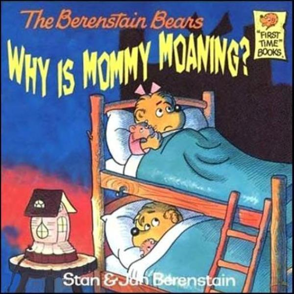 Why Is Mommy Moaning