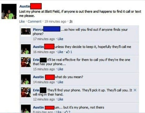Dumbest Facebook Things Lost Phone