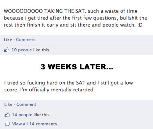 Dumbest Things On Facebook SATs