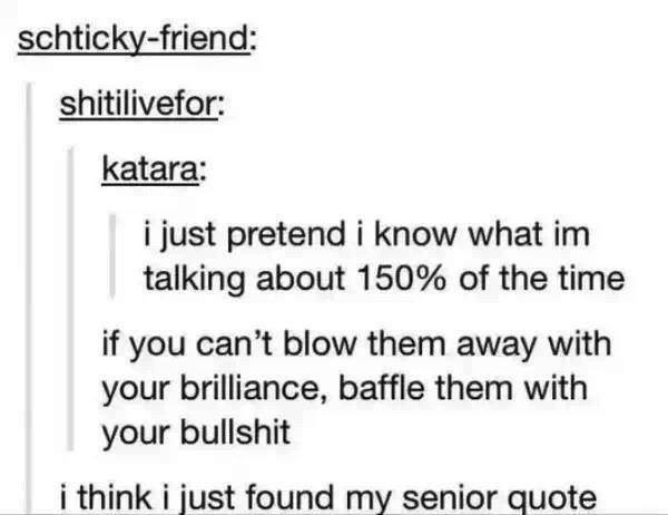 Baffle Them With Bullshit