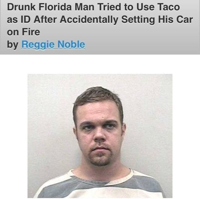 Florida Man Taco ID
