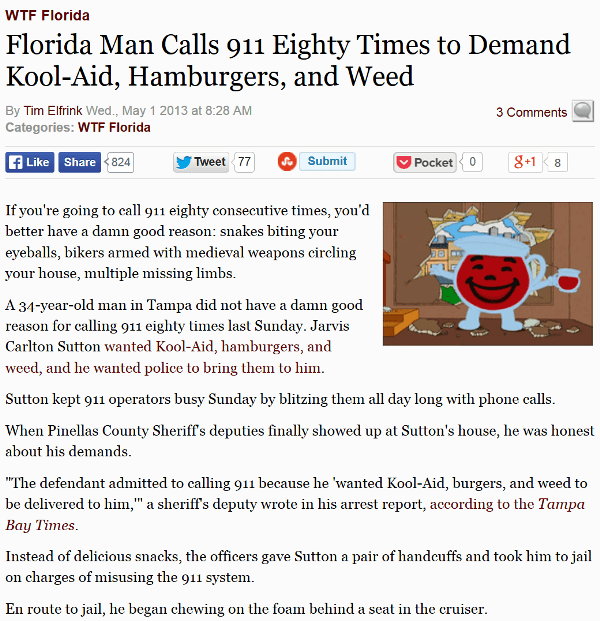 Florida Man Wants Kool Aid And Weed