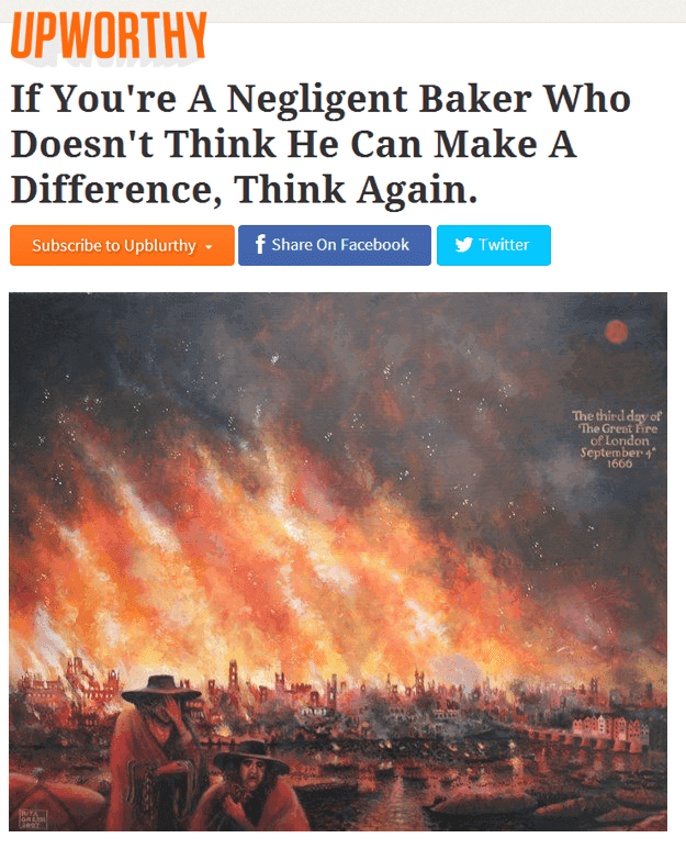 Upworthy Headlines On Disaster The Great Fire
