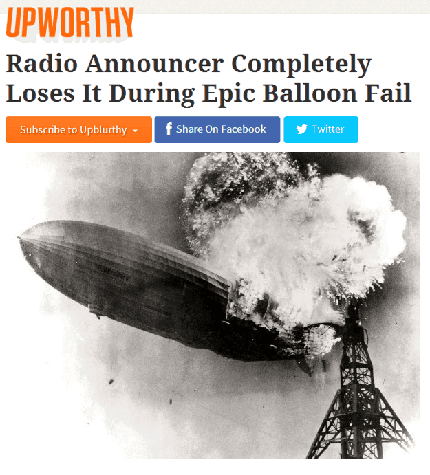 Upworthy Headlines On The Hindenburg