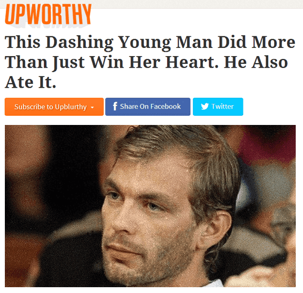 Upworthy Headline On Jeffrey Dahmer