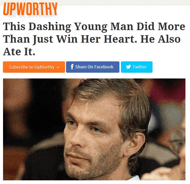 Upworthy Headline On Jeffrey Dahmer