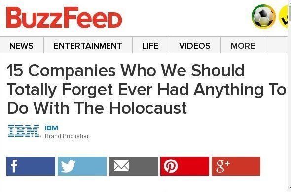 15 Companies Who We Should Totally Forget Ever Had Anything To Do With The Holocaust Sponsored By IBM