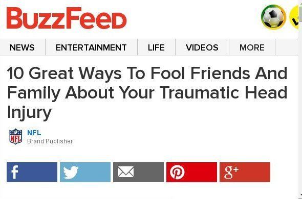 10 Great Ways To Fool Friends And Family About Your Traumatic Head Injury (Sponsored By The NFL)