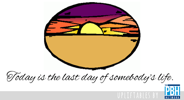 last day of someone's life