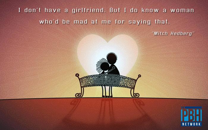 Mitch Hedberg On His Girlfriend