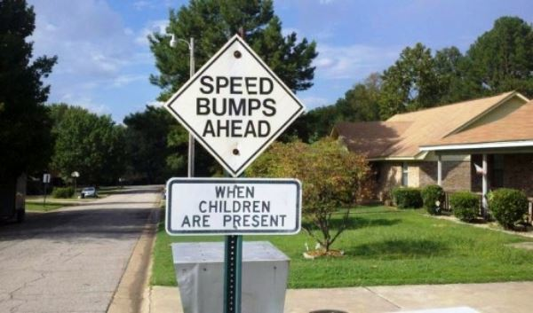 Funny Signs Speed Bumps Ahead