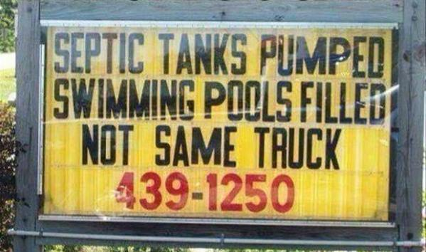 Septic Tanks Funny Signs Picture