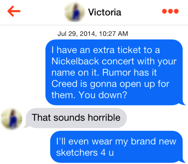 Tinder Pick Up Lines Creed Concert