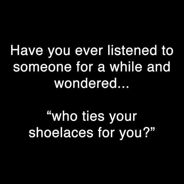 Who Ties Your Shoe Laces