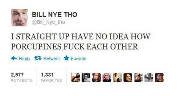 Funniest Tweets Ever Bill Nye Tho