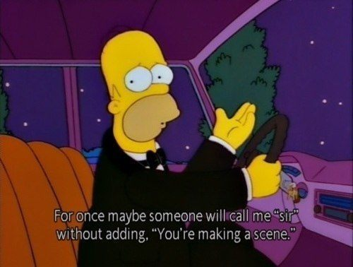 Homer Simpson Quotes You're Making A Scene
