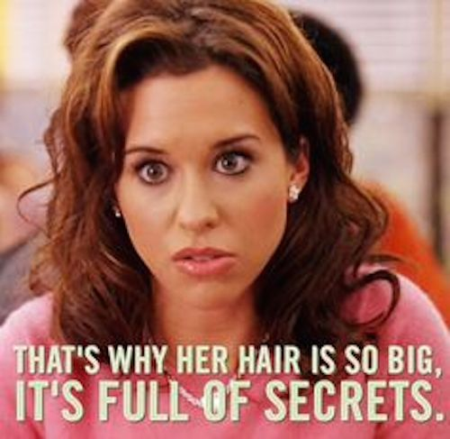 Full Of Secrets Hilarious Mean Girls Quotes