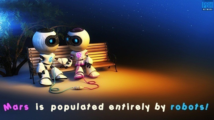Mars Is Populated Entirely By Robots