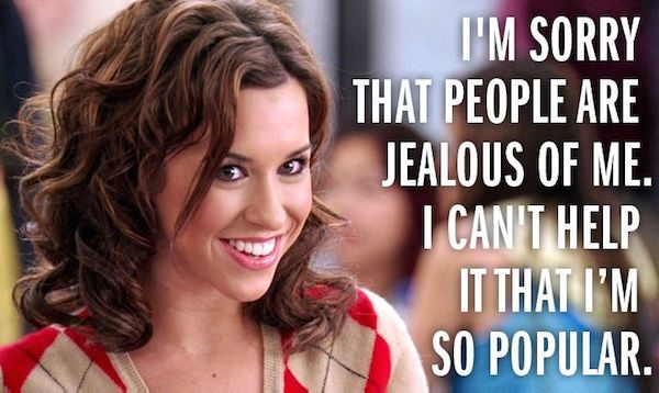 Mean Girls Quote On Being Popular