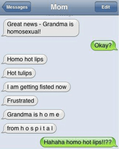 Grandma Is A Homosexual