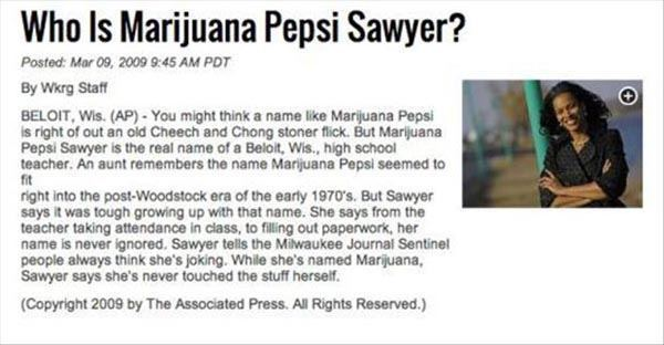 Marijuana Pepsi Sawyer