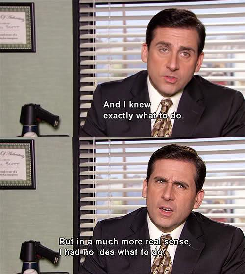 Michael Scott On What To Do