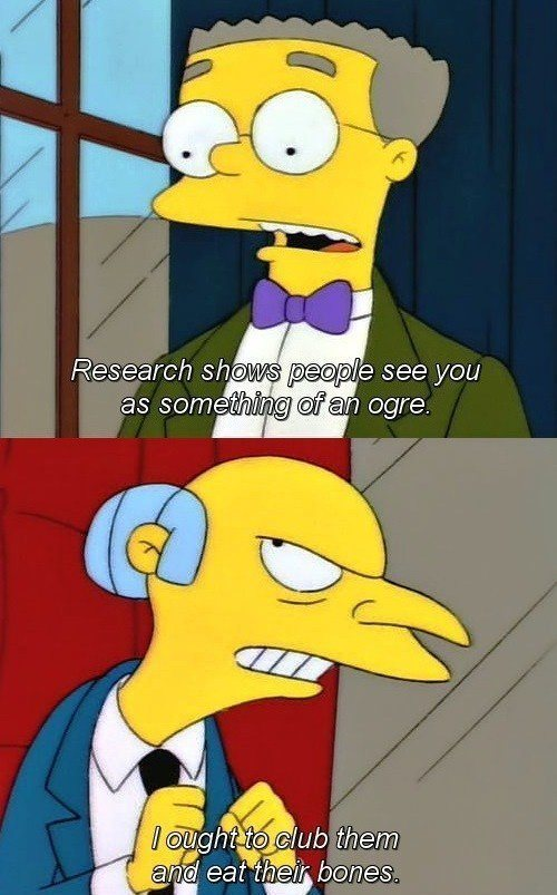 Mr Burns Quotes Ogre