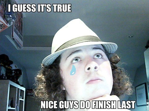 Nice Guys Finish Last