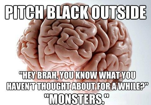 Scumbag Brain Monsters