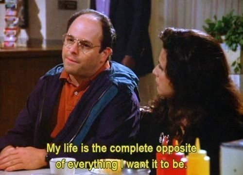 Image result for george costanza quotes