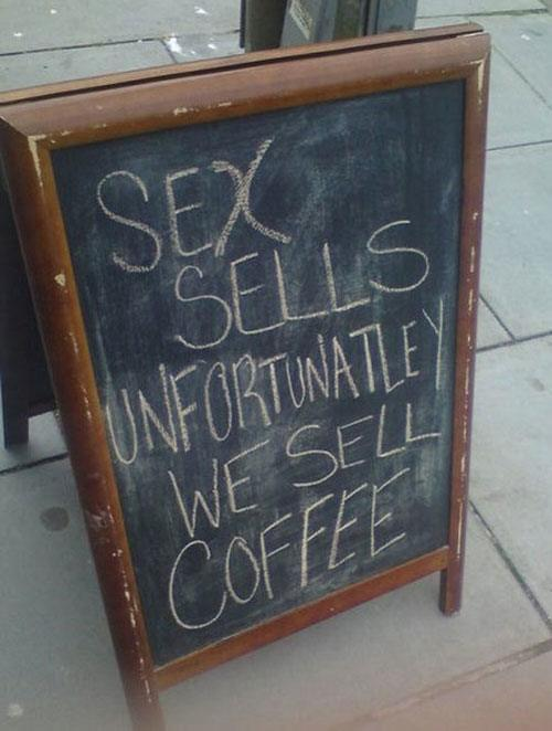 Sex Sells Coffee