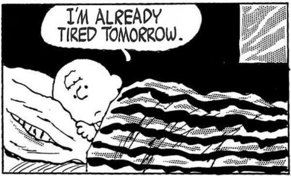 Tired Tomorrow