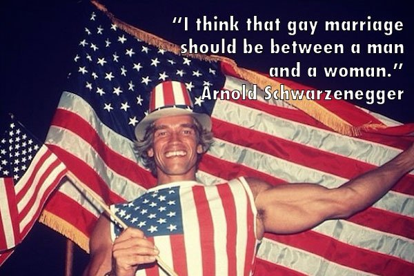 Arnold Schwarzenegger Gay Marriage