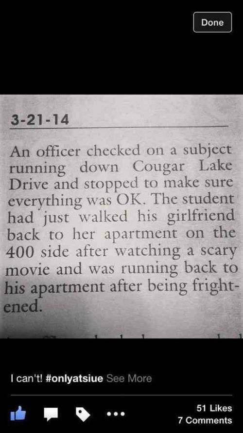 Frightened Police Report
