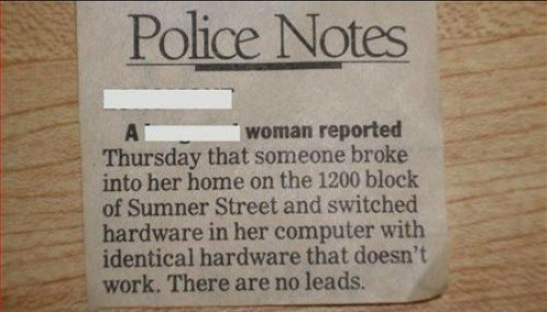 Hardware Police Report